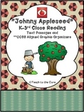 """Johnny Appleseed"" K-3 *CCSS Aligned* Close Reading Text/Graphic Organizers"