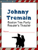 """Johnny Tremain"" 2 Reader's Theaters; Chapters 6 & 8; PRINTABLES"