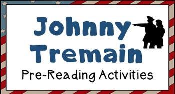 """Johnny Tremain"" Pre-reading activities; Freedom Trail Pow"
