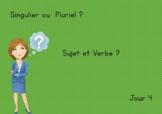 [Jour 4] : singulier ou pluriel // sujet et verbe? (4 exo