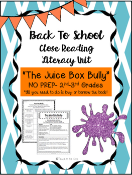 """Juice Box Bully"" NO PREP Fiction Close Reading Plans - 2nd-3rd Grade"