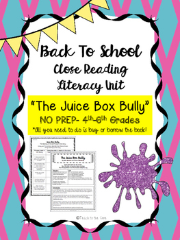 """Juice Box Bully"" NO PREP Fiction Close Reading Plans - 4th-6th Grades"