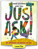 """""""Just Ask!: Be Different, Be Brave, Be You"""" - by Sonia Sot"""