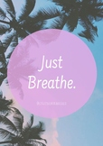 """""""Just Breathe"""" - Quote Poster"""