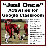 """""""Just Once"""" Google Classroom Activities and Google Forms Test"""