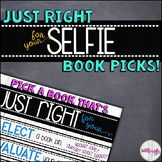 """Just Right For Your SELFIE"" Book Picks - Classroom Librar"