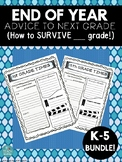 *K-5 END OF YEAR* Advice to Next Year's class: Great writing activity!