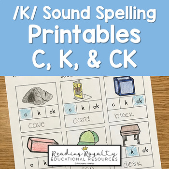 /K/ Sound Spelling Printables: C, K, CK - $1 Deal