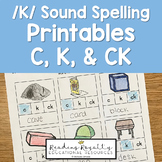 /K/ Sound Spelling Printables: C, K, CK - $1 Deal