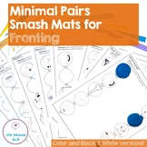 Minimal Pairs Smash Mats for Articulation and Phonology- Fronting