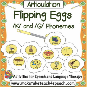 /K/ and /G/ Phonemes - Flipping Eggs