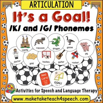 /K/ and /G/ Phonemes - It's A Goal!
