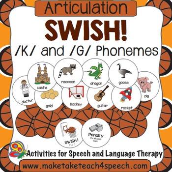 /K/ and /G/ Phonemes - Swish!
