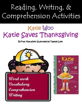 """Katie Woo Saves Thanksgiving"" Guided Reading and Writing Program Activities"