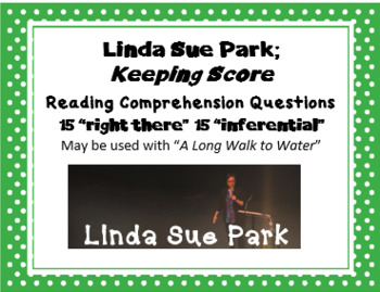 """Keeping Score"" Linda Sue Park; 30 reading comprehension questions"