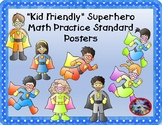 """Kid Friendly"" Superhero Math Practice Standard Mini-Posters"