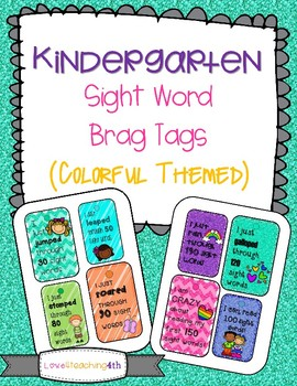 * Kinder sight word- brag tags (colorful version)