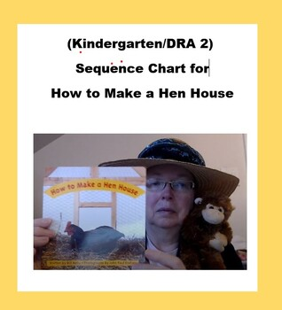 (Kindergarten/DRA 2) Sequence Chart for How to Make a Hen House