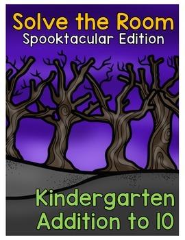 {Kindergarten} Spooktacular Addition Solve the Room Activi