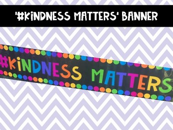 #Kindness Matters BANNER