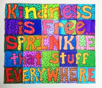 """""""Kindness is Free"""" Collaborative Art Poster"""