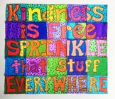 Kindness is Free - Collaborative Art Poster