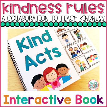 #KindnessRules : Interactive Book and Activity