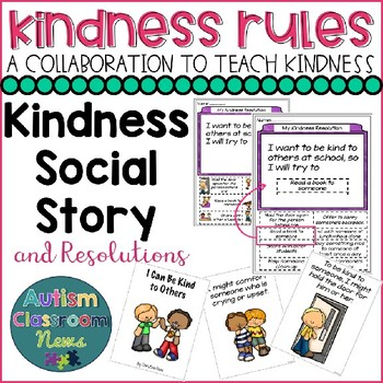 #KindnessRules: Making Kindness Resolutions Social Story