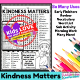 #Kindnessnation :  Kindness Matters Word Search :  #Wehold