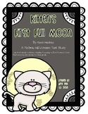 """Kitten's First Full Moon"" A McGraw Hill Wonders Text Study"