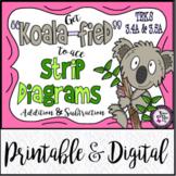 """Koala-fied"" to Ace Strip Diagrams: TEKS 3.5A and 3.4A"