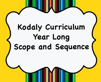 Kodaly Curriculum- Scope and Sequence