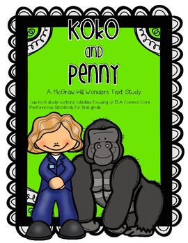 """Koko and Penny"" A McGraw Hill Wonders Text Study"