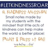 #LETKINDNESSROAR a Student Driven Kindness Project