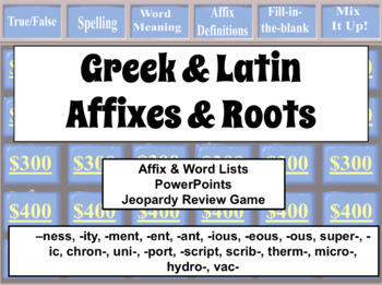 [LISTS 14-17] GREEK & LATIN AFFIX & ROOTS: Lists, PowerPoints, & Review Game L4b