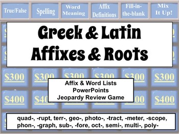 [LISTS 6-9] GREEK & LATIN AFFIXES & ROOTS: PowerPoints, & Review Game L4b