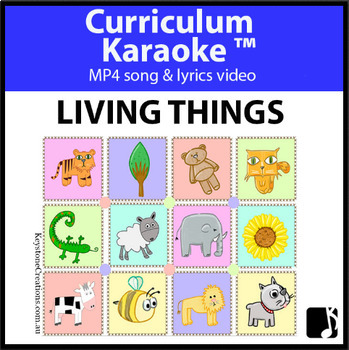'LIVING THINGS' ~ MP4 Curriculum Karaoke™ READ, SING & LEARN important facts