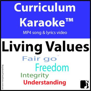 'LIVING VALUES' ~ Curriculum Karaoke™ MP4 Song & Lyrics for Whiteboard