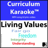 'LIVING VALUES' ~ MP4 Curriculum Karaoke™ READ, SING & LEARN about 9 core values