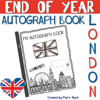 """LONDON"" autograph book - END OF YEAR"