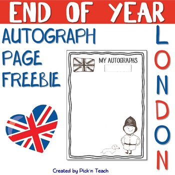 """FREE - """"LONDON"""" autograph page - END OF YEAR"""