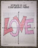 """""""LOVE"""" (Graphing on the Coordinate Plane Mystery Picture)"""