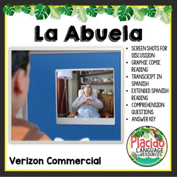 """La Abuela"" Verizon Commercial Authentic Spanish Resource Activity"