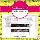 """""""La Carretera"""" and Estar & Location"""