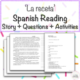 'La receta' Spanish Cooking Food and Recipe Reading with Questions & Activities!