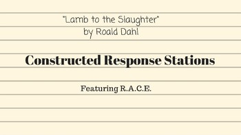 """Lamb to the Slaughter"" Constructed Response Stations Activity R.A.C.E."