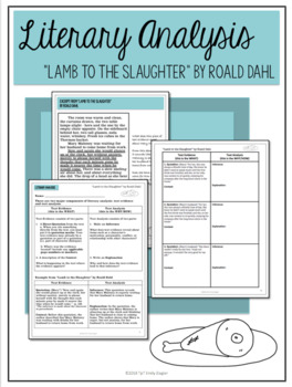 """""""Lamb to the Slaughter"""" by Roald Dahl Literary Analysis Graphic Organizers"""
