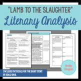 """Lamb to the Slaughter"" by Roald Dahl Literary Analysis Graphic Organizers"