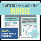 """""""Lamb to the Slaughter"""" by Roald Dahl Literary Analysis and Escape Room Bundle"""
