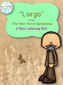 """Largo"" from The New World Symphony - A Mini Listening Unit"